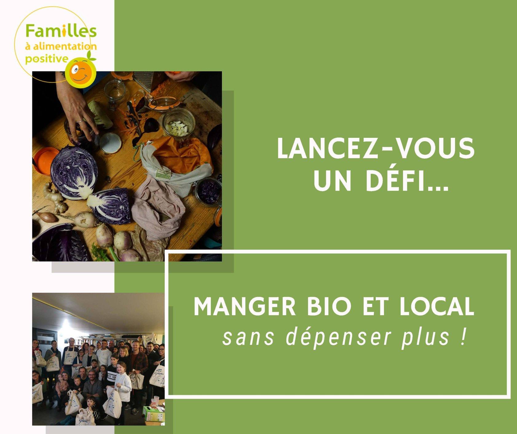 Défi familles à alimentation positive : manger bio et locale, sans dépenser plus !